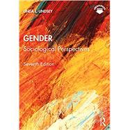 Gender: Sociological Perspectives by Linda L. Lindsey, 9781138103696