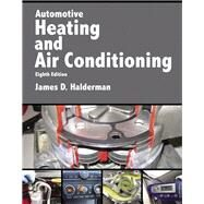 Automotive Heating and Air...,Halderman, James D.,9780134603698