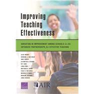 Improving Teaching Effectiveness Variation in Improvement Among Schools in the Intensive Partnerships for Effective Teaching by Huguet, Alice; Holtzman, Deborah J.; Robyn, Abby; Steiner, Elizabeth D.; Todd, Ivy; Choi, Linda; Baird, Matthew D.; Gutierrez, Italo A.; Garet, Michael S.; Stecher, Brian M.; Engberg, John, 9781977403698