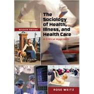The Sociology of Health,...,Weitz, Rose,9781305583702