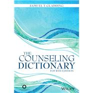 The Counseling Dictionary,Gladding, Samuel T.,9781556203725