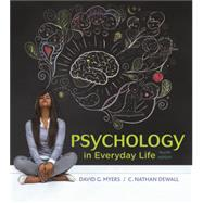 Psychology in Everyday Life,Myers, David G.; DeWall, C....,9781319013738