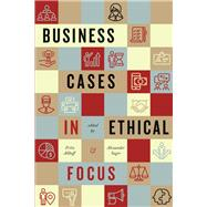 Business Cases in Ethical Focus by Allhoff, Fritz; Sager, Alexander, 9781554813742