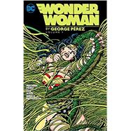 Wonder Woman By George Perez...,Perez, George,9781401263751