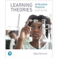 Learning Theories An...,Schunk, Dale H.,9780134893754