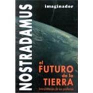 Nostradamus: El futuro de la...,Roland, Francis,9789507683763