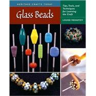Glass Beads Tips, Tools, and...,Mehaffey, Louise,9780811703765