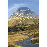 A Woman's Long Road to Happiness by Sandoval, Angela Hope, 9781796083767