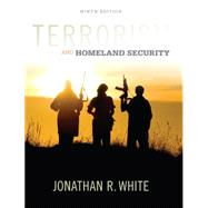 Terrorism and Homeland...,White, Jonathan R.,9781305633773