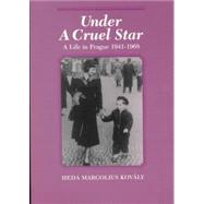 Under a Cruel Star: A Life in...,Kovaly,HedaMargolius,9780841913776