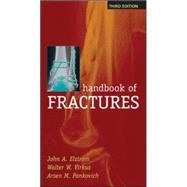 Handbook of Fractures, Third Edition by Elstrom, John; Virkus, Walter; Pankovich, Arsen, 9780071443777