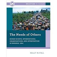The Needs of Others,Mcfall, Kelly,9780393673777