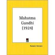 Mahatma Gandhi 1924,Rolland, Romain,9780766143777