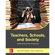 Teachers, Schools, and...,Sadker, David M.; Zittleman,...,9781259913792