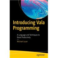 Introducing Vala Programming by Lauer, Michael, 9781484253793