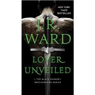 Lover Unveiled by Ward, J.R., 9781982133795