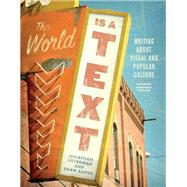 The World Is a Text,Silverman, Jonathan; Rader,...,9781554813797
