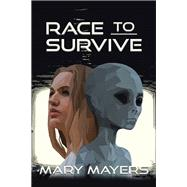 Race to Survive by Mayers, Mary, 9781796073799