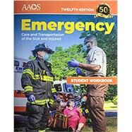 Emergency Care and Transportation of the Sick and Injured Student Workbook by AAOS, 9781284243802