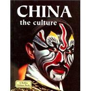 China the Culture: The Culture,Kalman, Bobbie,9780778793809