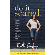 Do It Scared by Soukup, Ruth, 9780310353812