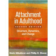 Attachment in Adulthood,...,Mikulincer, Mario; Shaver,...,9781462533817