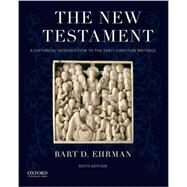 The New Testament A Historical Introduction to the Early Christian Writings by Ehrman, Bart D., 9780190203825
