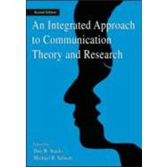 An Integrated Approach To Communication Theory and Research by Stacks; Don W., 9780805863826