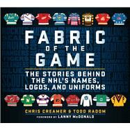 Fabric of the Game,Creamer, Chris; Radom, Todd,9781683583844