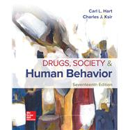 Drugs, Society, and Human...,Charles Ksir, Carl Hart,9781259913860