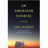 An American Sunrise,Harjo, Joy,9781324003861