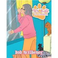 Mrs. Katz Was Troubled by Mcelheney, Bob, 9781796023862