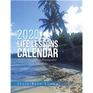 2020 Life Lessons Calendar by Yoham, Julie Bajo, 9781796063875