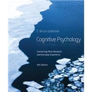 Cognitive Psychology...,Goldstein, E. Bruce,9781285763880