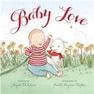 Baby Love by Diterlizzi, Angela; Hughes, Brooke Boynton, 9781442433922