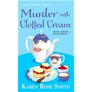 Murder With Clotted Cream by Smith, Karen Rose, 9781496723949