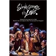 Shakespeare in Love by Stoppard, Tom; Hall, Lee, 9780802123954