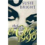 The Best American Erotica 1999,Bright, Susie,9780684843957