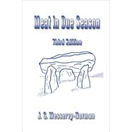 Meat in Due Season by Messervy-norman, J. G., 9781847993960