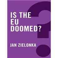 Is the Eu Doomed? by Zielonka, Jan, 9780745683973