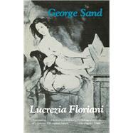 Lucrezia Floriani by Sand, George; Eker, Julius, 9780897333979