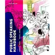 Public Speaking Handbook,Beebe, Steven A.; Beebe,...,9780133753981