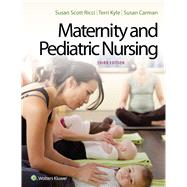 Maternity and Pediatric...,Ricci, Susan; Kyle, Theresa;...,9781451194005