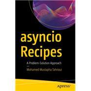 Asyncio Recipes by Tahrioui, Mohamed Mustapha, 9781484244005