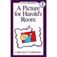 A Picture for Harold's Room: A Purple Crayon Adventure by Johnson, Crockett, 9780808564010