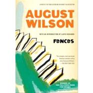 Fences : A Play,Wilson, August (Author),9780452264014