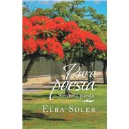 Pura Poesía by Soler, Elba, 9781489724014