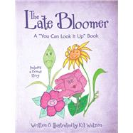 The Late Bloomer by Watson, Kit, 9781973674016
