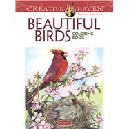 Creative Haven Beautiful Birds Coloring Book by Barlowe, Dot, 9780486804019