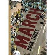 March: Book Three,Lewis, John; Aydin, Andrew;...,9781603094023